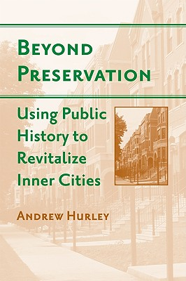 Beyond Preservation By Hurley, Andrew
